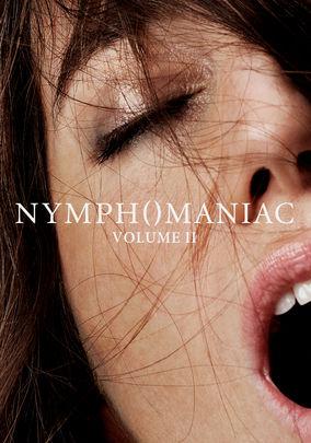 Rent Nymphomaniac: Volume II on DVD