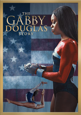 Rent The Gabby Douglas Story on DVD