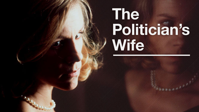 Rent The Politician's Wife on DVD